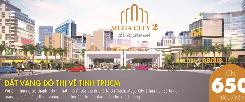 Dự án Khu đô thị Mega City 2 – Nhơn Trạch Đồng Nai